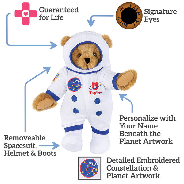 """15"""" Astronaut Bear - Bear dressed in white space suit, text reads, """"Signature Eyes; Personalize with Your Name Beneath Planet Artwork;  Detailed Embroidered Constellation and Planet Artwork; Removeable Spacesuit, Helmet and Boots; Guaranteed For Life"""".  image number 4"""