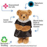 "15"" Ruth Bader Ginsburg Bear - Honey Bear with text that says, ""Guaranteed for Life; Signature Eyes; Black Satin Robe & Wireframe Glasses; Recycled Stuffing; Iconic Lace Collar.""  image number 2"